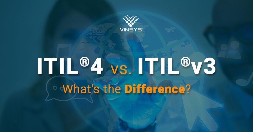 ITIL 4 vs ITIL v3