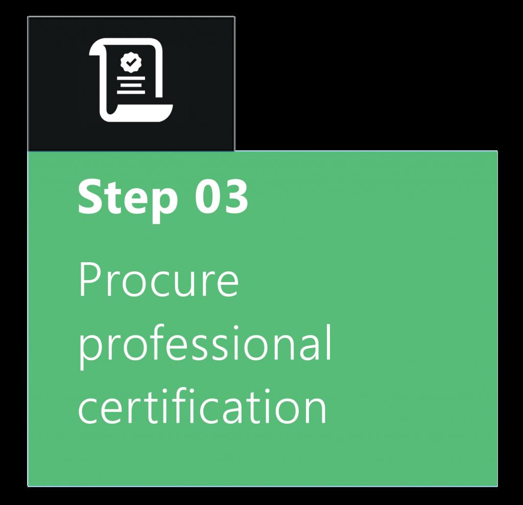 Procure professional certification