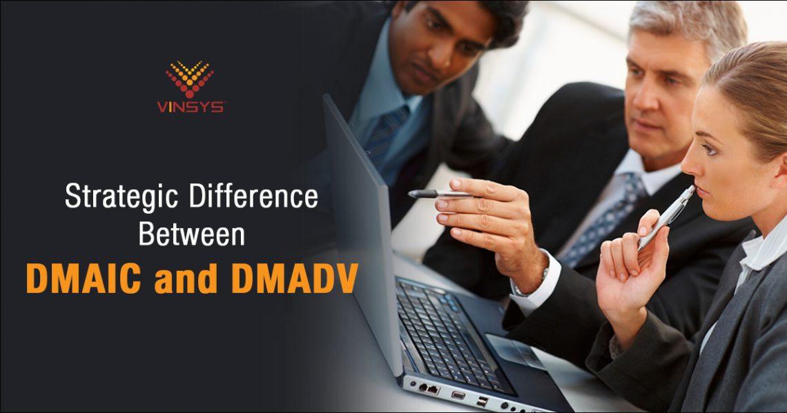 DMAIC VS DMADV