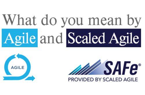 Agile and Scaled Agile
