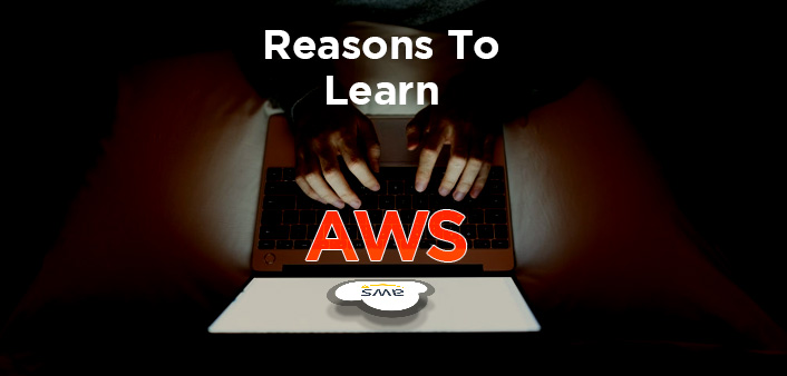 Top Reason To Learn AWS