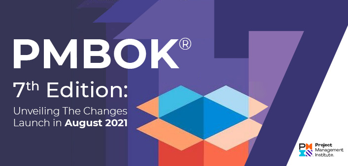 PMBOK® Guide Unleashing the 7th Edition