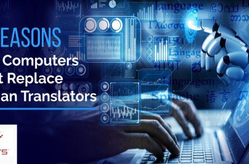 5 Reasons Why Machine Translation Can't Replace Human Translators
